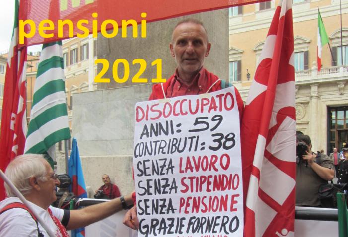 Pensioni 2021, solo proroghe e nessuna  stravolgente modifica