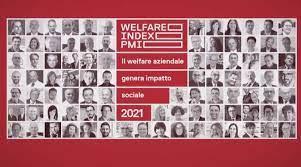 Welfare Index PMI 2021- Le Imprese con elevati livelli di welfare aziendali ottengono risultati occupazionali migliori